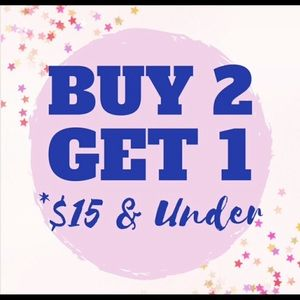*All clothes $15 and under. Buy 2 get one free.